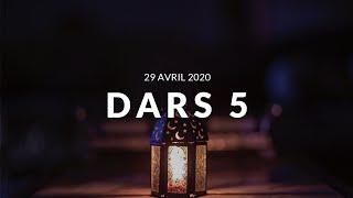 Jour 5 DARS RAMADAN - 29 Avril 2020