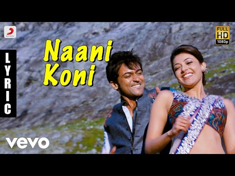 Maattrraan - Naani Koni Tamil Lyric | Suriya, Kajal | Harris Jayaraj