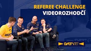 Datart Referee Challenge: Pokud to jednou pustíš, může se pak stát něco horšího