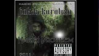 Hakiki Bela -Bak Karanlıklara feat Crak(No Remorze),Gaza Technic,Ole- Peter(Cinai Şebeke,Cartel)