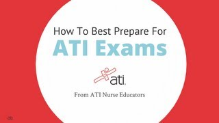 How To Best Prepare For ATI Exams