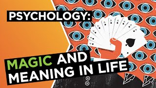 The psychology of magic: Where do we look for meaning in life? | Derren Brown | Big Think