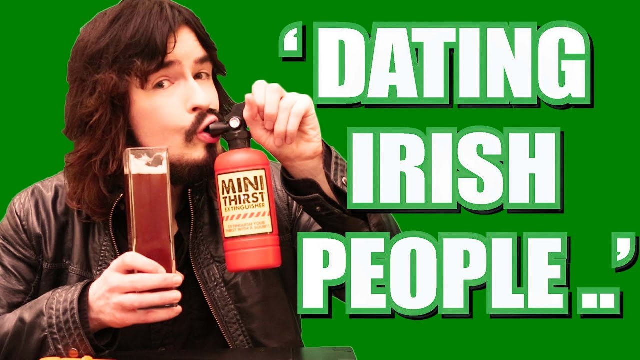 Tips for dating an irish man