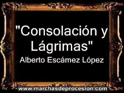 Nuestra Señora de Consolación y Lágrimas - Alberto Escámez López [CT]