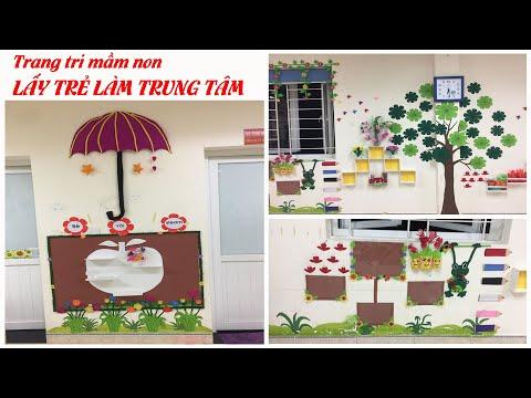CÁCH TRANG TRÍ LỚP MẦM NON - LẤY TRẺ LÀM TRUNG TÂM || Handmade LTT