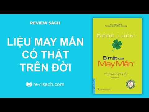 Review Sách Bí Mật Của May Mắn - Liệu May Mắn Có Thực Trên Đời | Revisach