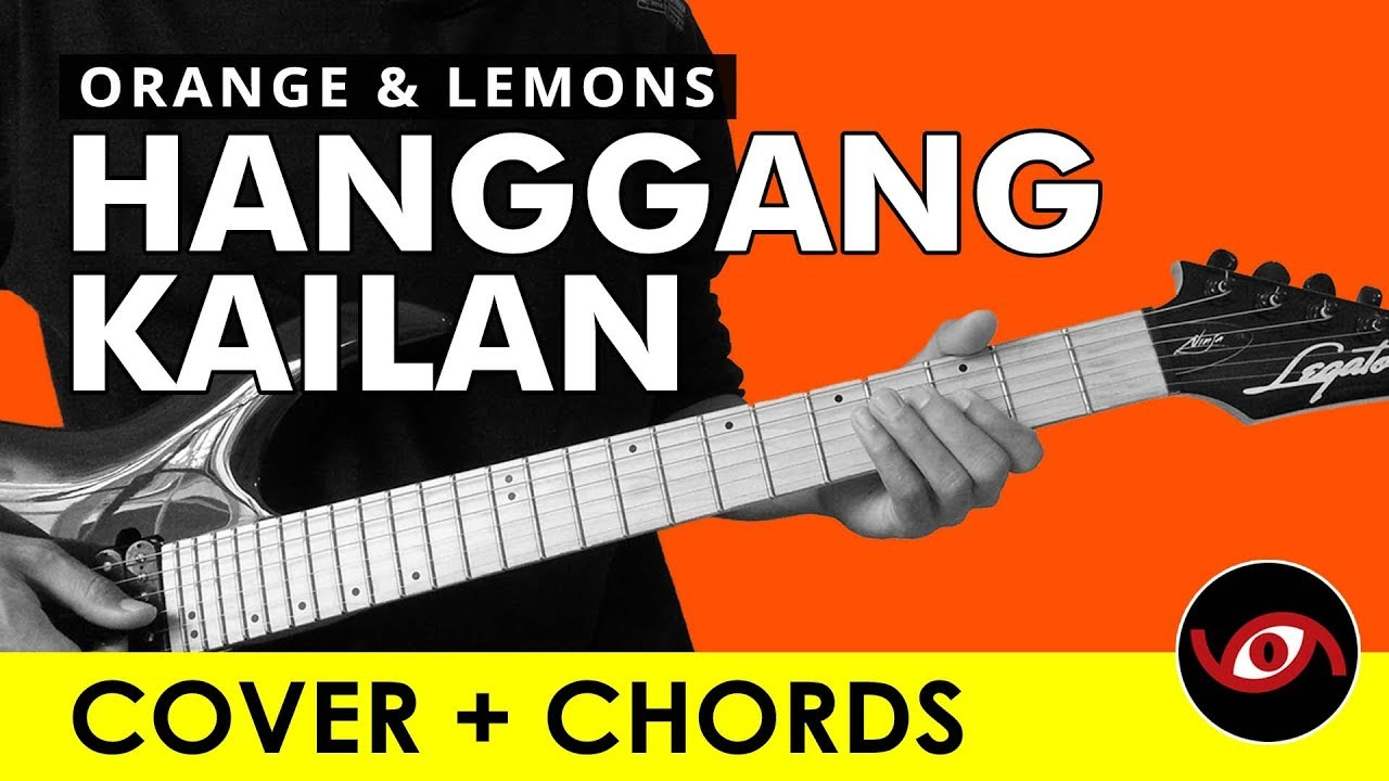 hanggang kailan orange and lemons guitar cover chords youtube. Black Bedroom Furniture Sets. Home Design Ideas