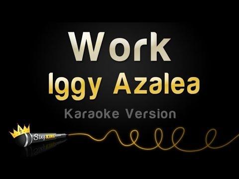 Iggy Azalea - Work (Karaoke Version)