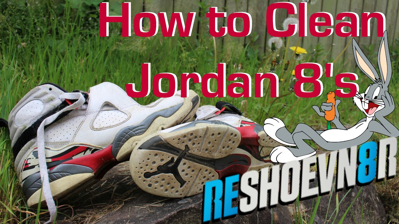 54cfaba3ae10e7 How To Clean Jordan Bugs Bunny 8 s! - YouTube