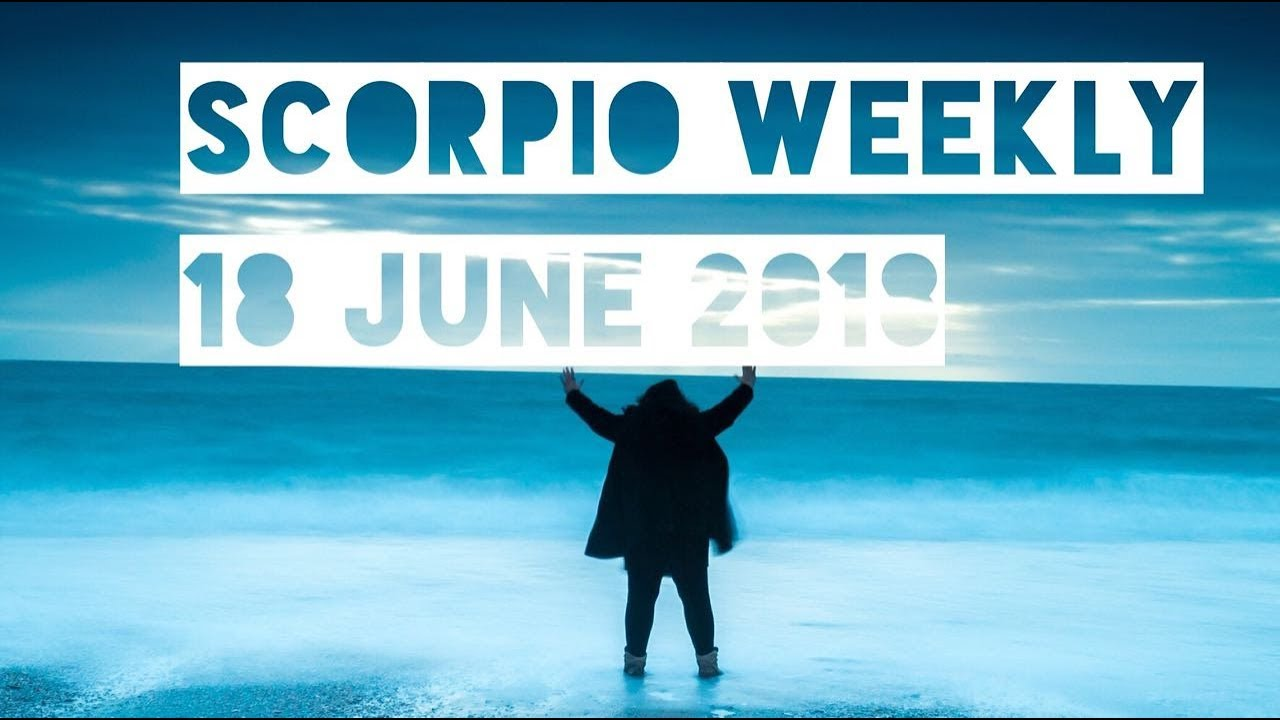 scorpio january 30 2020 weekly horoscope by marie moore