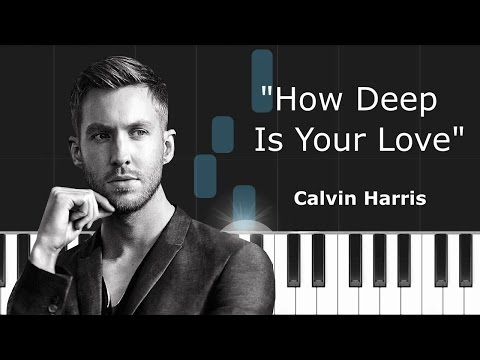 """Calvin Harris ft Disciples - """"How Deep Is Your Love"""" Piano Tutorial - Chords - How To Play - Cover"""
