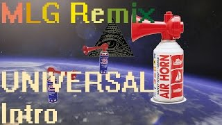 Universal Intro (MLG Airhorn Remix)