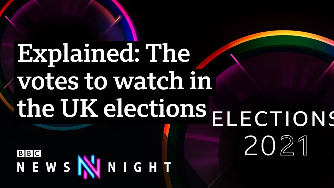 Elections 2021: What to look out for in the next 24 hours – BBC Newsnight