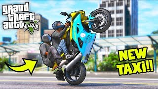 NEW Taxi Sportbike in town, let's deliver passengers!! (GTA 5 Mods - Evade Gameplay)