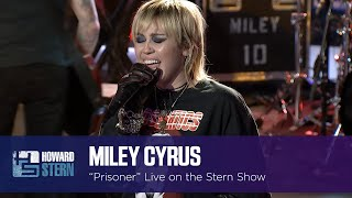 """Miley Cyrus """"Prisoner"""" on the Stern Show"""