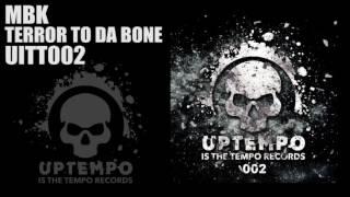 Video MBK - Terror to da bone download MP3, 3GP, MP4, WEBM, AVI, FLV November 2017