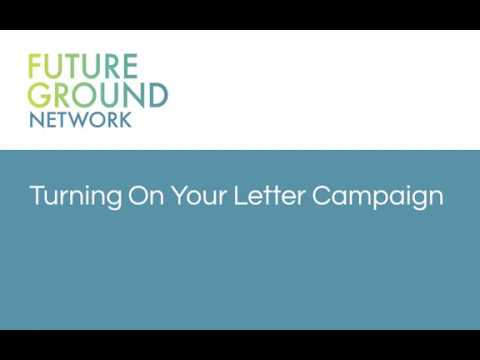 4. Turning On Your Letter Campaign