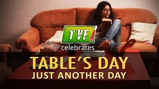 TVF Celebrates Table's Day Just Another Day - #EveryDayTablesDay