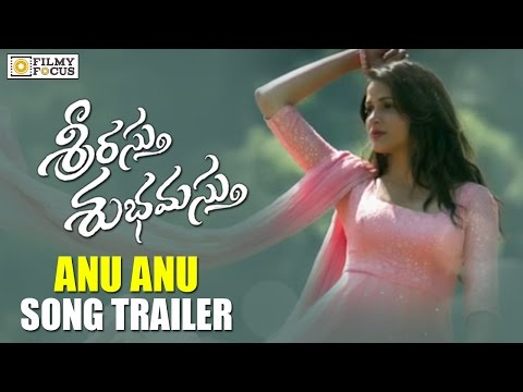 Anu Anu Video Song Trailer || Srirastu...