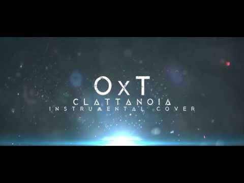 OxT - CLATTANOIA (INSTRUMENTAL COVER)