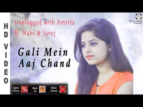 Gali Mein Aaj Chand Nikla - Zakhm | Unplugged With Amrita Ft. Nabs & Saroj