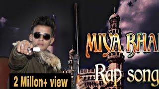 Gambar cover MIYA BHAI HYDERABADI RAP SONG    SULEMAN    Suleman Production    Ruhaan Arshad