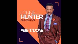 Lonnie Hunter featuring Structure - Forever I Will (Audio Video)