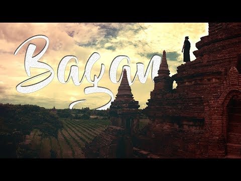 BAGAN – A MYSTIC TRAVEL IN MYANMAR   SONY ACTION CAM FDR-X1000