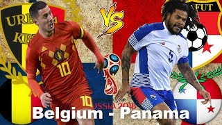 Belgium vs Panama Lineup Betting Preview and Pick FiFa World Cup 2018, 18 June [HD]