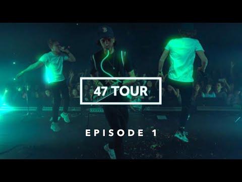 Youtube: 47TOUR – Épisode 1