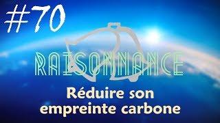 70 - Peut-on individuellement sauver le climat ? - Raisonnance