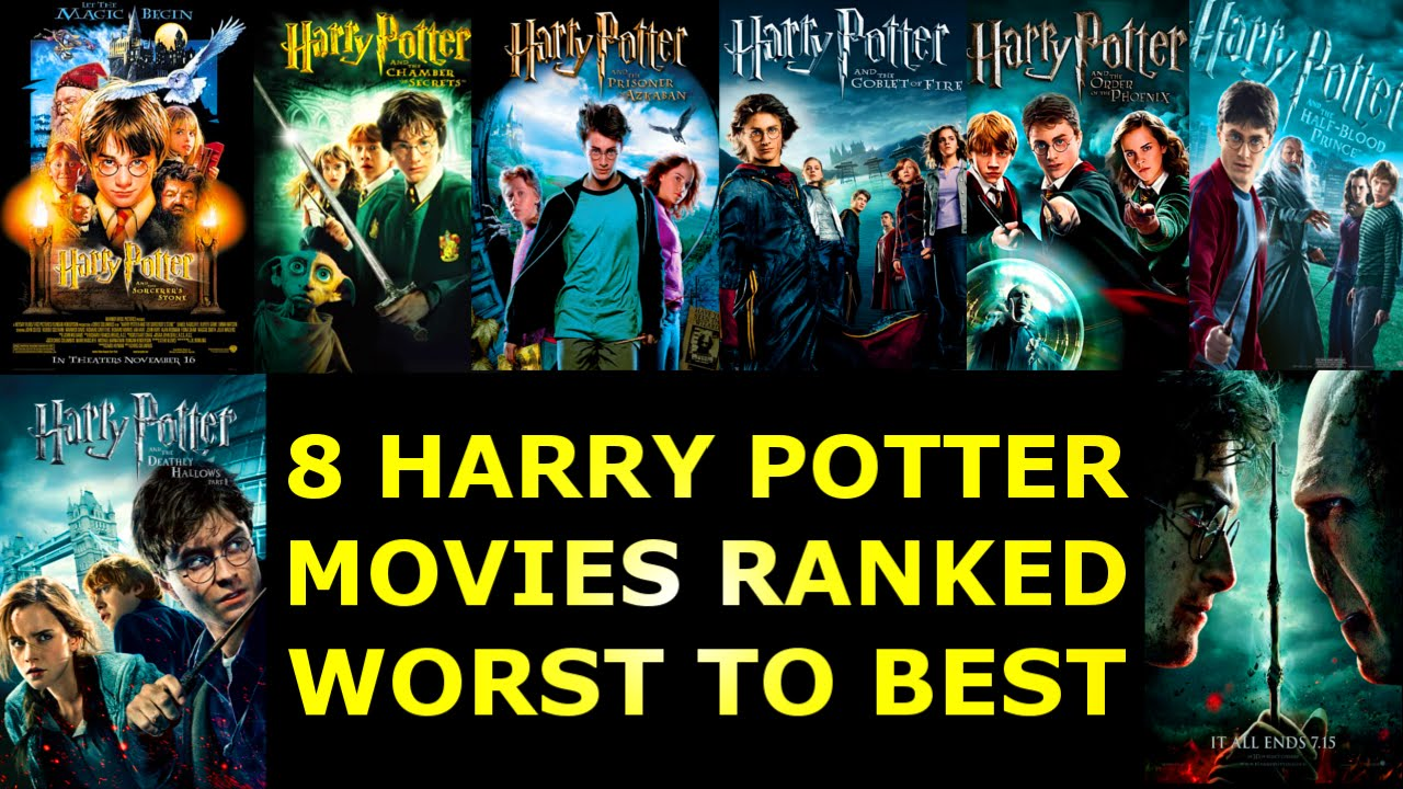 8 harry potter movies ranked worst to best ranked 18