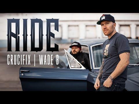 "crucifix-&-wade-b---""ride""-(official-video)"