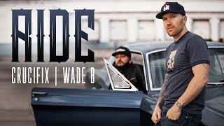 Смотреть клип Crucifix & Wade B - Ride