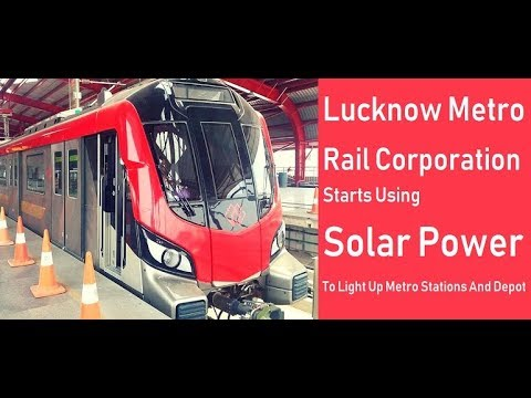 LMRC starts using solar power to light up metro stations and depot