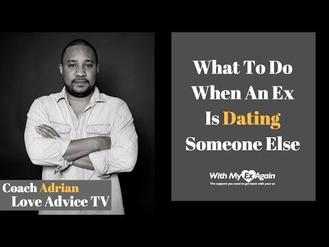 ex is now dating someone else