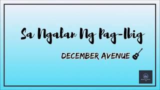 Sa Ngalan Ng Pagibig by: December Avenue | LYRICS |