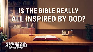 "Gospel Movie ""Disclose the Mystery About the Bible"" (4) - Inside Story of the Bible"