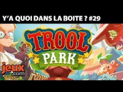 Trool Park - UNBOXING