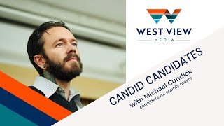 Candid Candidates: Michael Cundick