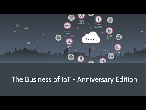 The Business of IoT - Anniversary Edition - Jackson Bond