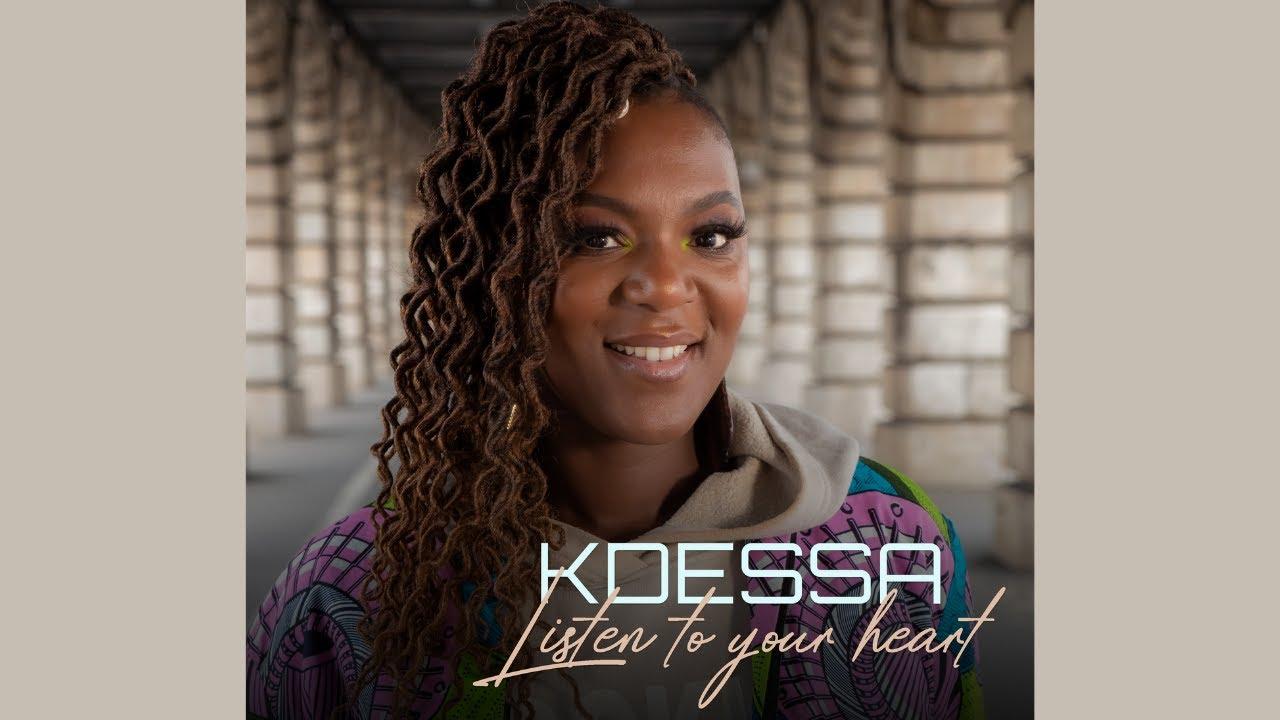 Kdessa - Listen to your heart - Clip officiel