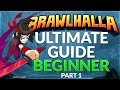 Brawlhalla Ultimate Guide: Beginner - Part 1