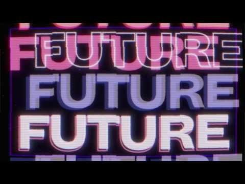 Future Lyric Video