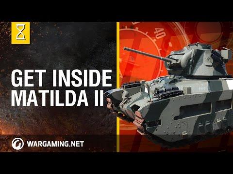 World Of Tanks: Inside The Chieftain's Hatch, Matilda II - Part I