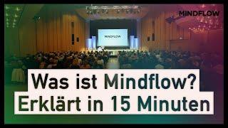 Was ist MindFlow ? Von Tom Mögele in 15 Minuten erklärt.