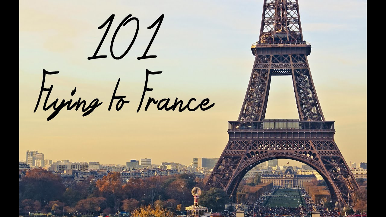 101 flying to france youtube