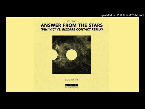Vegas - Answer From The Stars (Vini Vici & Bizzare Contact Remix)