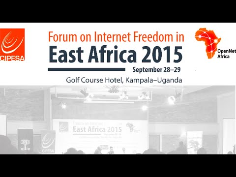 Forum on Internet Freedom in East Africa Highlights