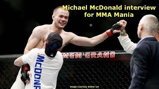 """Michael """"Mayday"""" McDonald Interview for MMA Mania"""